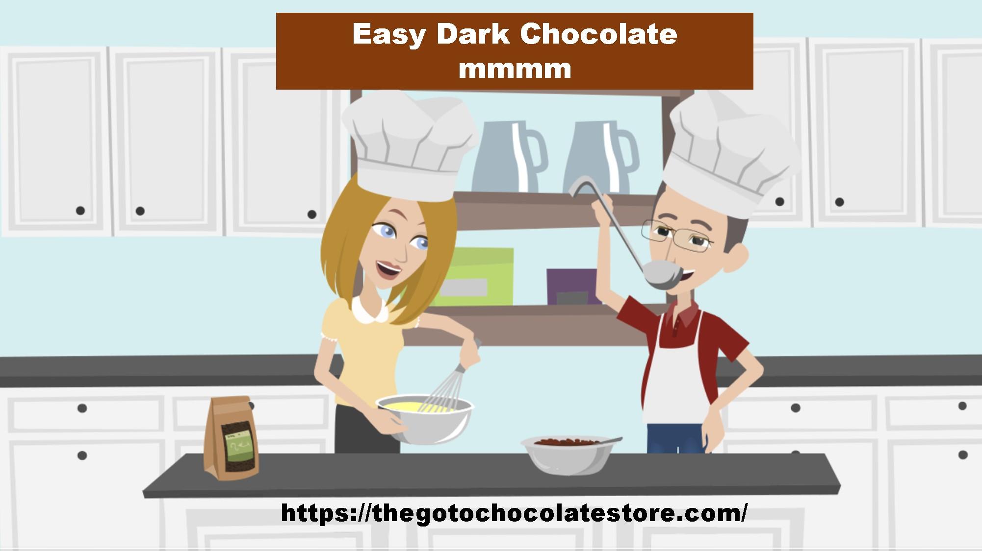 Easy Dark Chocolate Recipe